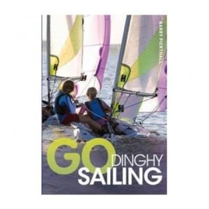 Adlard Coles Go Dinghy Sailing