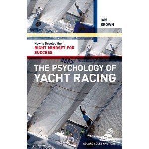 Adlard Coles The Psychology Of Sailing