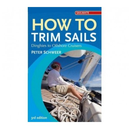 Adlard Coles How to Trim Sails