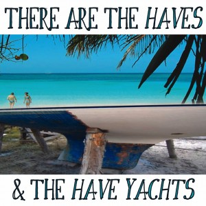 Nauticalia There Are The Haves...