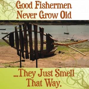 Nauticalia Good Fishermen...